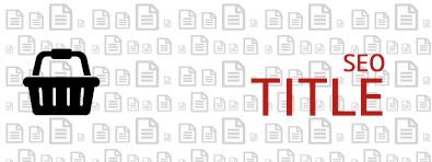 Что такое тег Title и как его правильно составить для страниц интернет-магазина: категорий, товаров и главной страницы